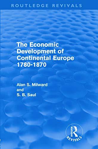 9780415685641: The Economic Development of Continental Europe 1780-1870 (Routledge Revivals)