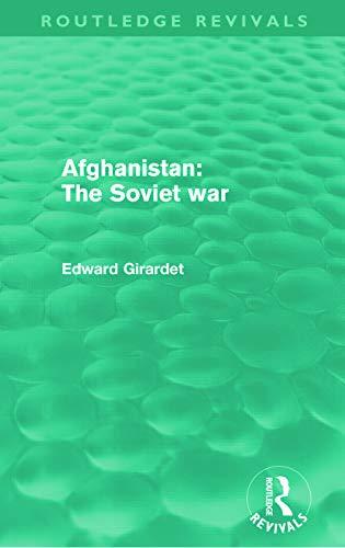 9780415685689: Afghanistan: The Soviet War (Routledge Revivals)