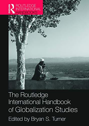 9780415686082: The Routledge International Handbook of Globalization Studies (Routledge International Handbooks)