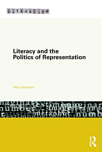 9780415686167: Literacy and the Politics of Representation (Literacies)