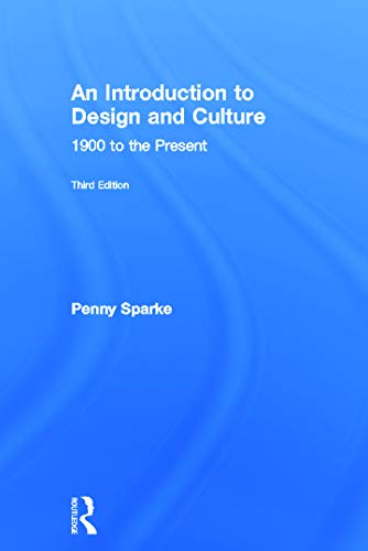9780415686181: An Introduction to Design and Culture: 1900 to the Present