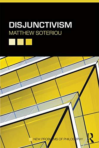 9780415686211: Disjunctivism (New Problems of Philosophy)