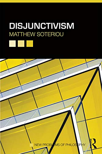 9780415686228: Disjunctivism (New Problems of Philosophy)