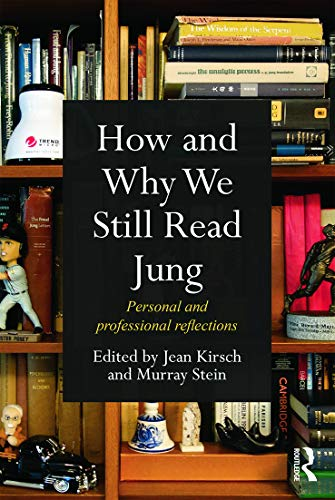 9780415686488: How and Why We Still Read Jung: Personal and professional reflections