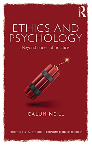 9780415686693: Ethics and Psychology: Beyond Codes of Practice (Concepts for Critical Psychology)