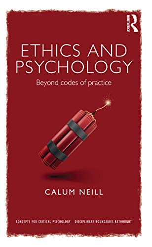 9780415686709: Ethics and Psychology: Beyond Codes of Practice (Concepts for Critical Psychology)