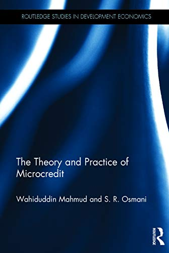 9780415686808: The Theory and Practice of Microcredit (Routledge Studies in Development Economics)