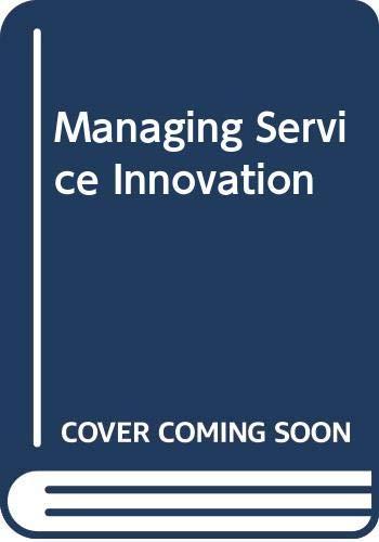 9780415687195: Managing Service Innovation