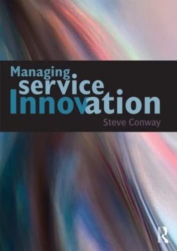 9780415687201: Managing Service Innovation