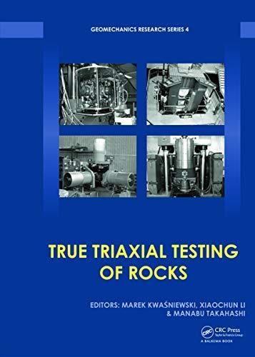 9780415687232: True Triaxial Testing of Rocks (Geomechanics Research Series)