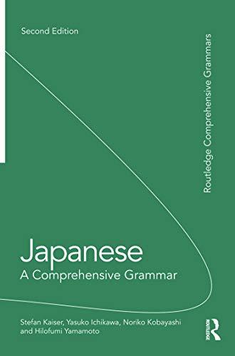 9780415687379: Japanese: A Comprehensive Grammar