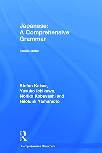 9780415687393: Japanese: A Comprehensive Grammar