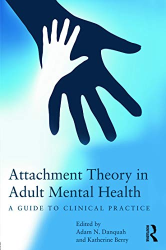 9780415687416: Attachment Theory in Adult Mental Health: A guide to clinical practice