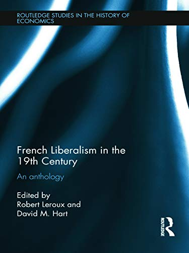 9780415687423: French Liberalism in the 19th Century: An Anthology