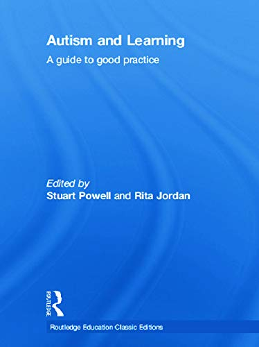 9780415687485: Autism and Learning (Classic Edition): A guide to good practice (Routledge Education Classic Edition Series)