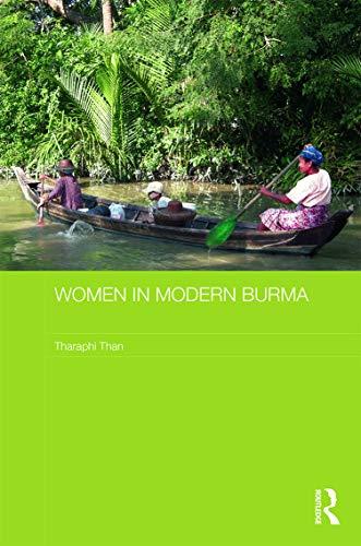 9780415687577: Women in Modern Burma (Routledge Studies in the Modern History of Asia)
