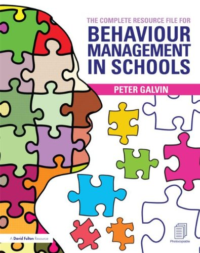 The Complete Resource File for Behaviour Management in Schools (Mixed media product): Peter Galvin