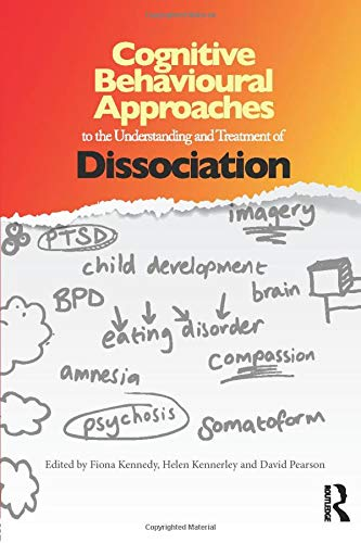 9780415687775: Cognitive Behavioural Approaches to the Understanding and Treatment of Dissociation