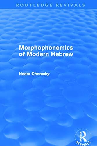 9780415687928: Morphophonemics of Modern Hebrew (Routledge Revivals)