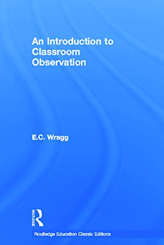9780415688499: An Introduction to Classroom Observation (Classic Edition)