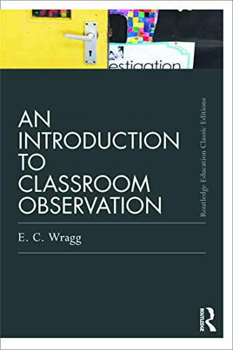 9780415688505: An Introduction to Classroom Observation (Classic Edition) (Routledge Education Classic Edition Series)