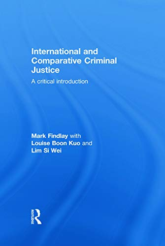 9780415688697: International and Comparative Criminal Justice: A critical introduction