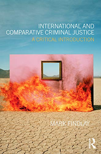 9780415688710: International and Comparative Criminal Justice: A critical introduction