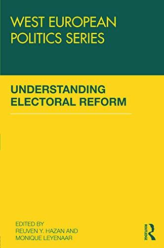9780415688895: Understanding Electoral Reform (West European Politics)