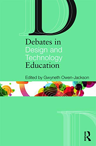 9780415689052: Debates in Design and Technology Education (Debates in Subject Teaching)