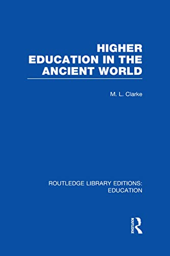 9780415689083: Routledge Library Editions: Education Mini-Set H History of Education 24 vol set: Higher Education in the Ancient World: Volume 6