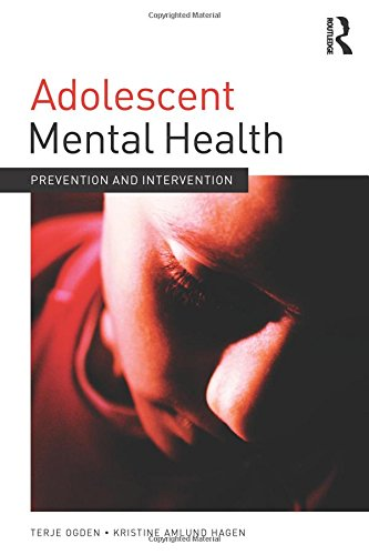 9780415689175: Adolescent Mental Health: Prevention and intervention (Adolescence and Society)