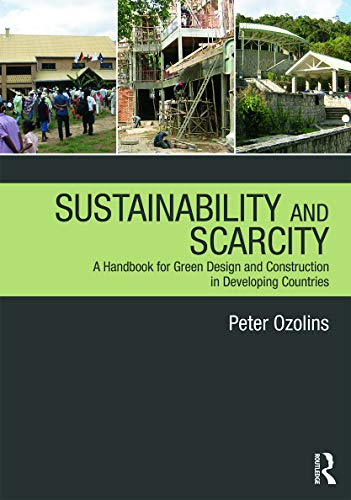 9780415689236: Sustainability & Scarcity: A Handbook for Green Design and Construction in Developing Countries