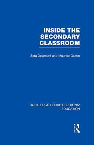 9780415689823: Inside the Secondary Classroom (RLE Edu O) (Routledge Library Editions: Education)
