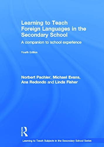 9780415689946: Learning to Teach Foreign Languages in the Secondary School: A companion to school experience