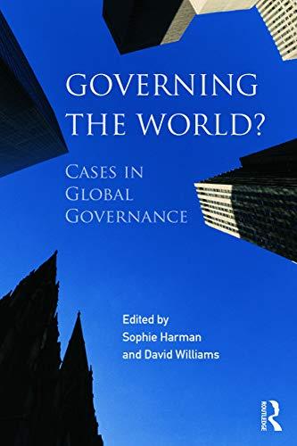 9780415690416: Governing the World?: Cases in Global Governance