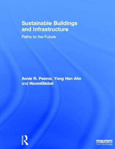 9780415690911: Sustainable Buildings and Infrastructure: Paths to the Future
