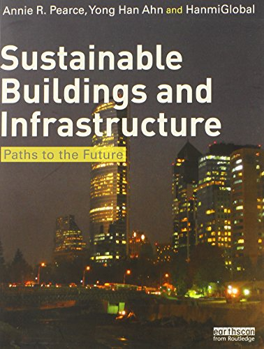 9780415690928: Sustainable Buildings and Infrastructure: Paths to the Future