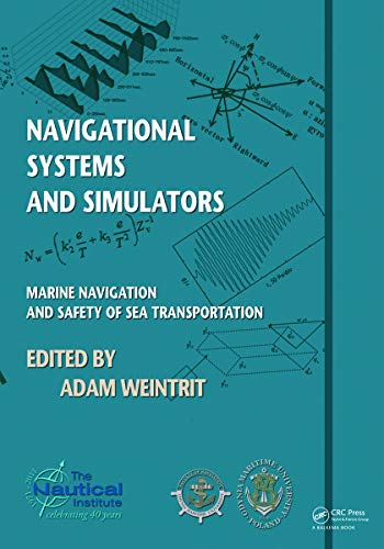 9780415691130: Navigational Systems and Simulators: Marine Navigation and Safety of Sea Transportation