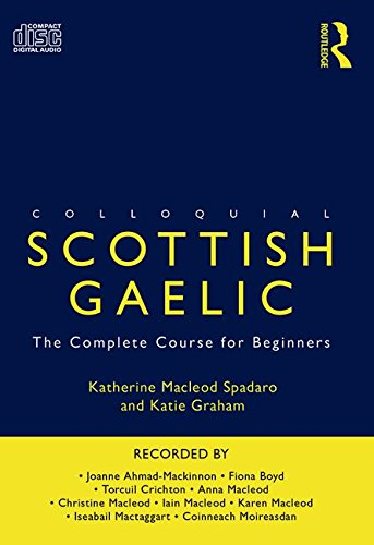 9780415691246: Colloquial Scottish Gaelic: The Complete Course for Beginners