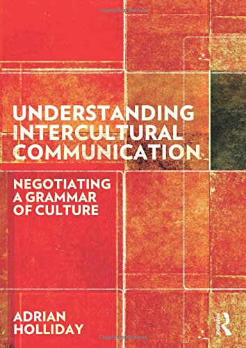 9780415691307: Understanding Intercultural Communication: Negotiating a Grammar of Culture