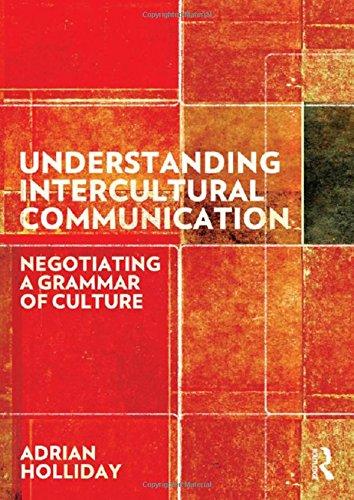 9780415691314: Understanding Intercultural Communication: Negotiating a Grammar of Culture