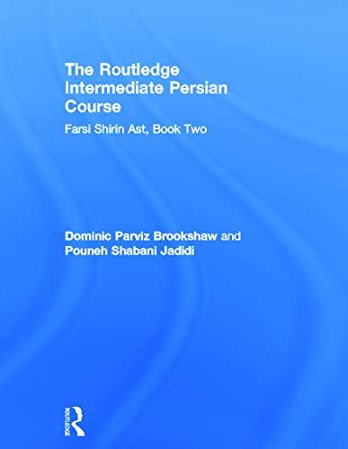 9780415691352: The Routledge Intermediate Persian Course: Farsi Shirin Ast, Book Two