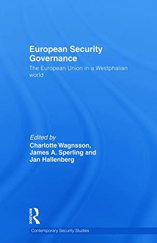 9780415691574: European Security Governance: The European Union in a Westphalian World
