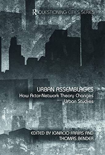 9780415692052: Urban Assemblages: How Actor-Network Theory Changes Urban Studies (Questioning Cities)