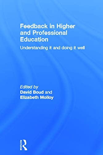 9780415692281: Feedback in Higher and Professional Education: Understanding it and doing it well