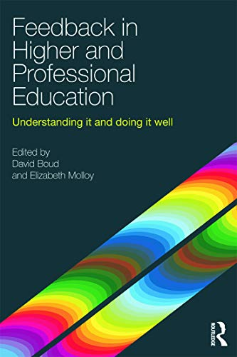 9780415692298: Feedback in Higher and Professional Education: Understanding it and doing it well