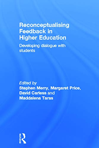 9780415692342: Reconceptualising Feedback in Higher Education: Developing dialogue with students
