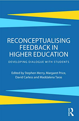 9780415692359: Reconceptualising Feedback in Higher Education: Developing dialogue with students