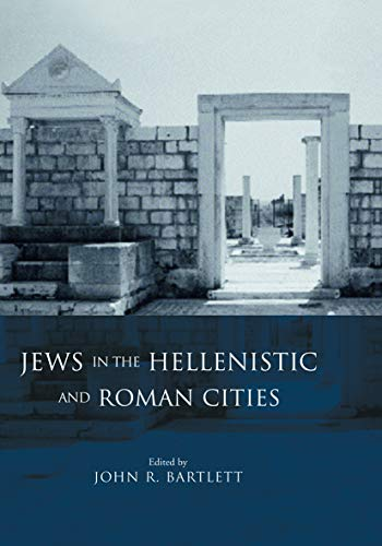 9780415692496: Jews in the Hellenistic and Roman Cities