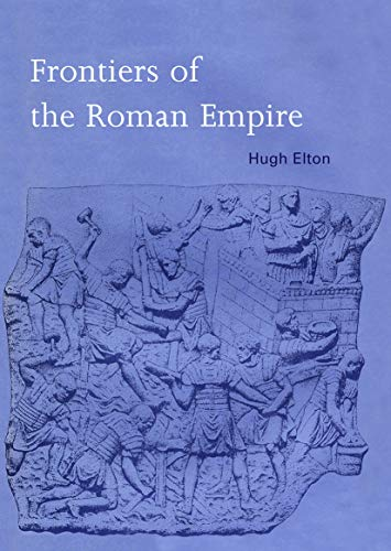 9780415692557: Frontiers of the Roman Empire